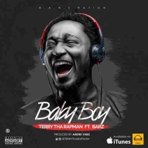 Terry Tha Rapman - Baby Boy Ft Barz